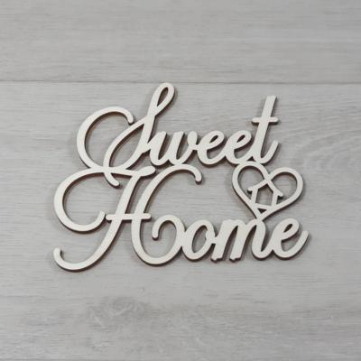 Sweet Home felirat, 2 soros -  'Cloe' betűtípussal, 12cm széles, natúr