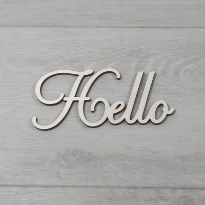 Hello felirat - 'Cloe' betűtípussal, 12cm széles, natúr