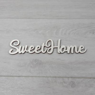 Sweet Home felirat, 1 soros -  'Molly' betűtípussal, 18cm széles, natúr