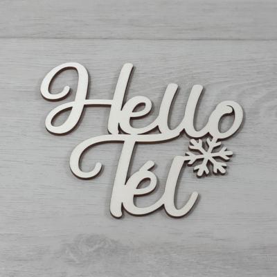 Hello Tél felirat, 2 soros -  'Molly' betűtípussal, 15cm széles, natúr