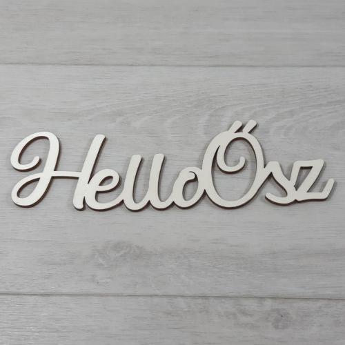 Hello Ősz felirat, 1 soros -  'Molly' betűtípussal, 21cm széles, natúr